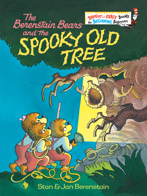 Title details for The Berenstain Bears and the Spooky Old Tree by Stan Berenstain - Wait list