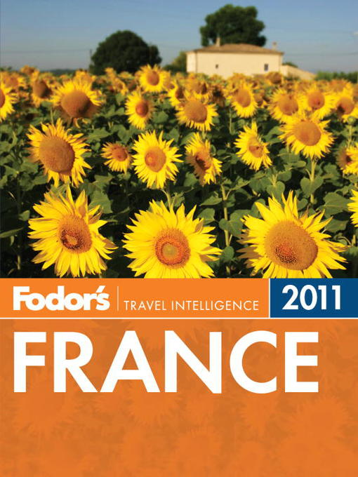 Title details for Fodor's France 2011 by Fodor's - Available