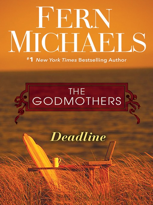 Title details for Deadline by Fern Michaels - Available