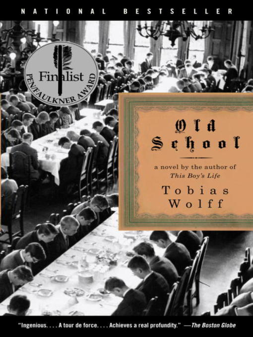Title details for Old School by Tobias Wolff - Available