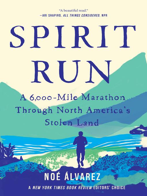 Title details for Spirit Run by Noe Alvarez - Wait list