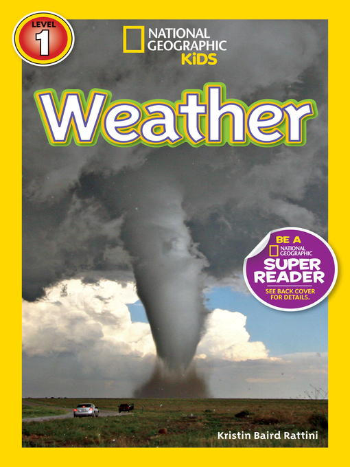 Title details for National Geographic Readers: Weather by Kristin Baird Rattini - Available