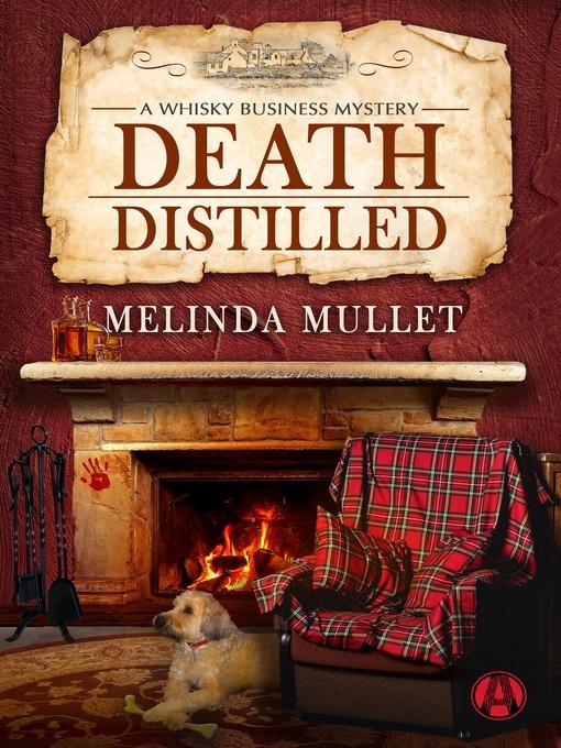 Title details for Death Distilled by Melinda Mullet - Wait list
