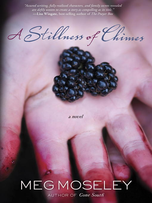 Title details for A Stillness of Chimes by Meg Moseley - Available