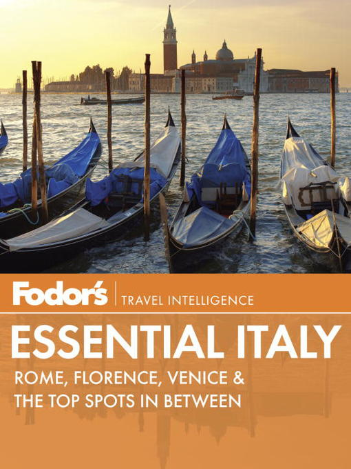 Title details for Fodor's Essential Italy by Fodor's - Available