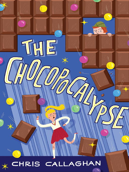 Title details for The Chocopocalypse by Chris Callaghan - Available