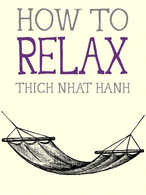 Title details for How to Relax by Thich Nhat Hanh - Wait list
