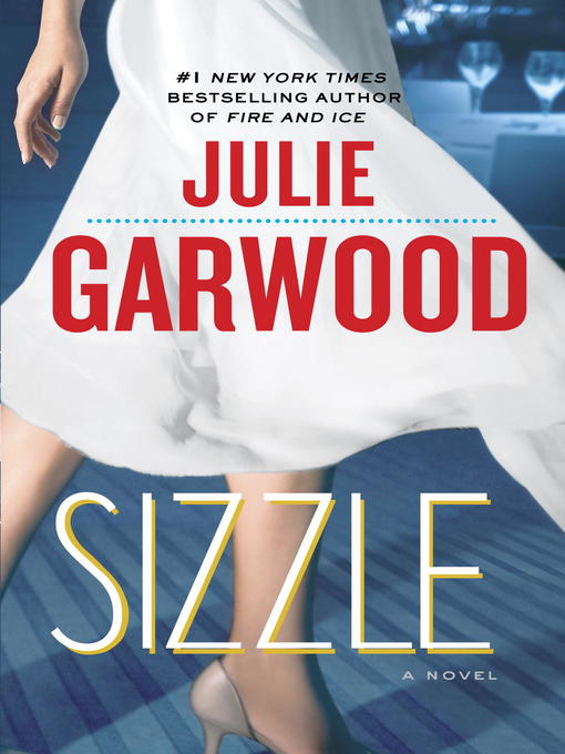 Title details for Sizzle by Julie Garwood - Available