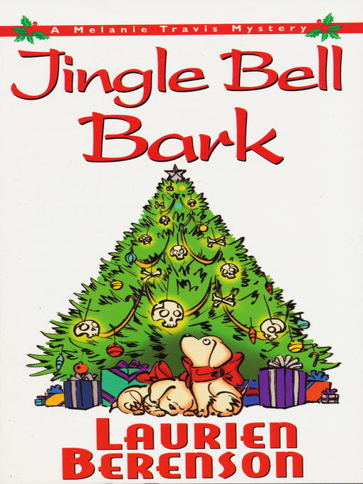 Title details for Jingle Bell Bark by Laurien Berenson - Available