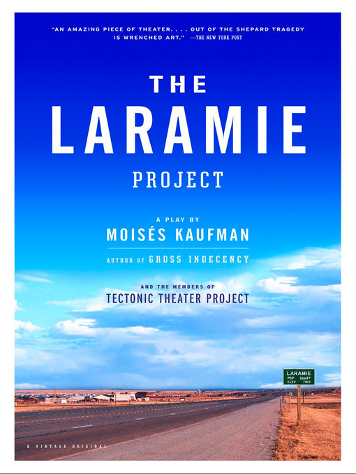 Title details for The Laramie Project by Moises Kaufman - Available