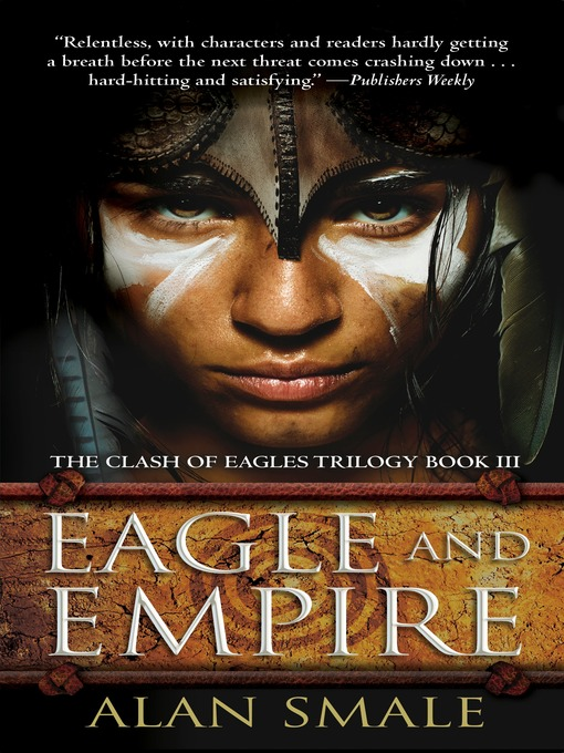 Title details for Eagle and Empire by Alan Smale - Available
