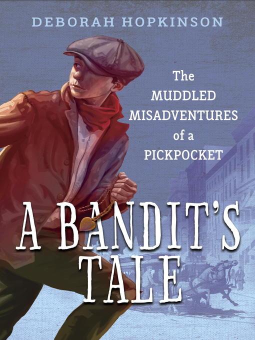 Title details for A Bandit's Tale by Deborah Hopkinson - Available