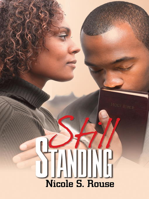 Title details for Still Standing by Nicole S. Rouse - Wait list