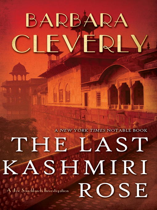 Title details for The Last Kashmiri Rose by Barbara Cleverly - Wait list
