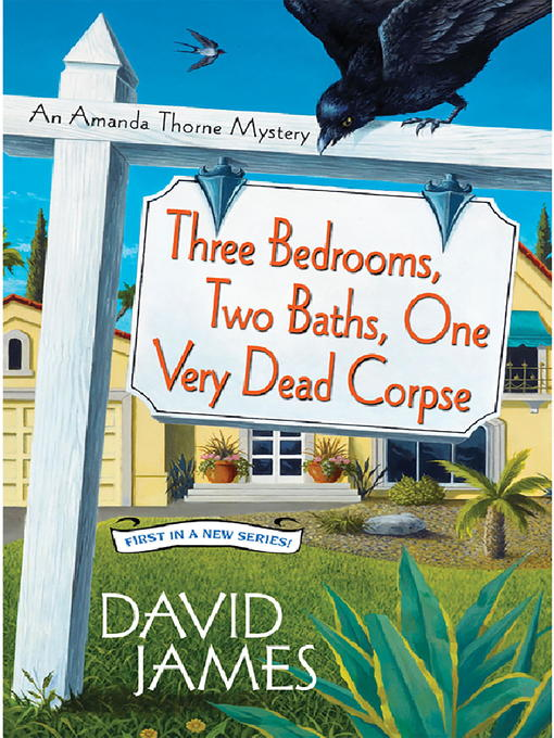 Title details for Three Bedrooms, Two Baths, One Very Dead Corpse by David James - Wait list