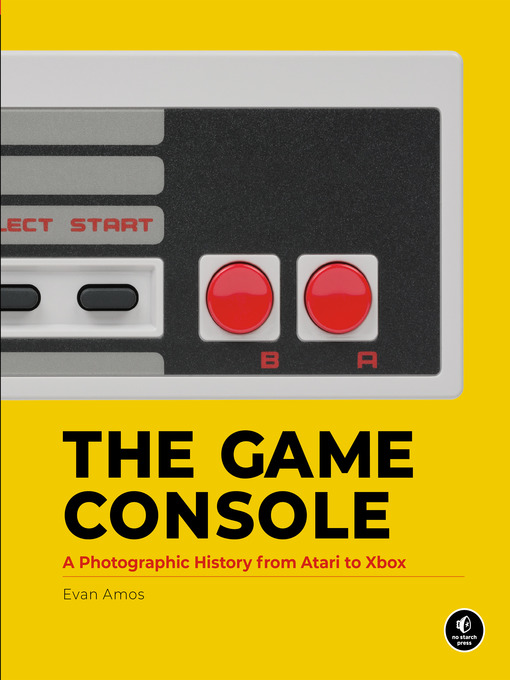 Title details for The Game Console by Evan Amos - Available
