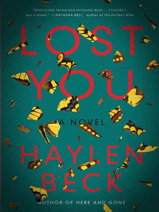 Title details for Lost You by Haylen Beck - Available