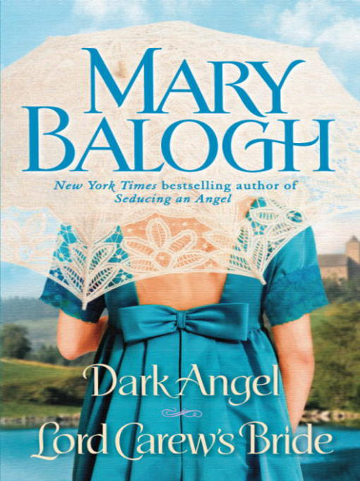 Title details for Dark Angel/Lord Carew's Bride by Mary Balogh - Available