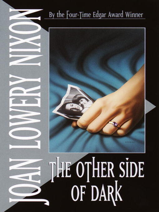 Title details for The Other Side of Dark by Joan Lowery Nixon - Available