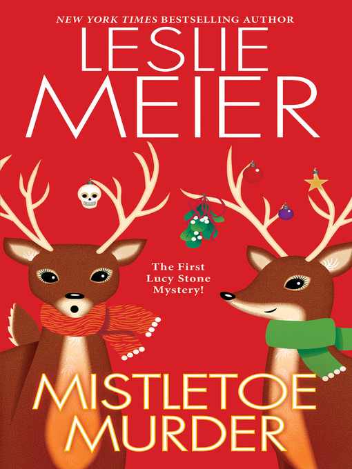 Title details for Mistletoe Murder by Leslie Meier - Available