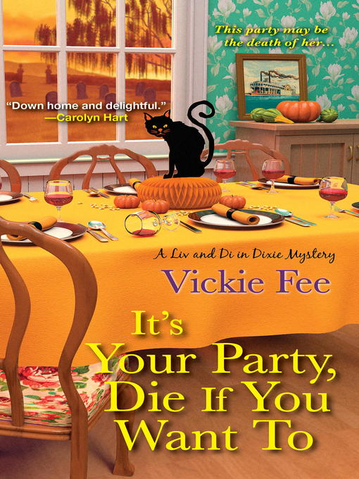 Title details for It's Your Party, Die If You Want To by Vickie Fee - Wait list