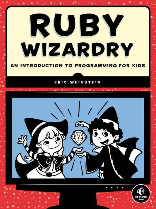 Title details for Ruby Wizardry by Eric Weinstein - Available