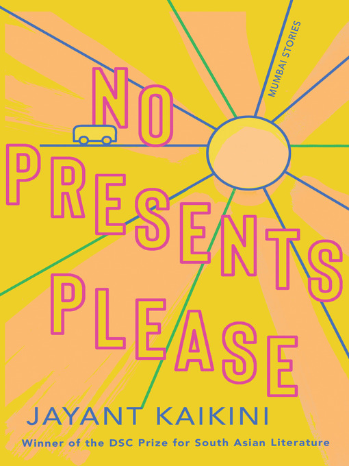 Title details for No Presents Please by Jayant Kaikini - Available