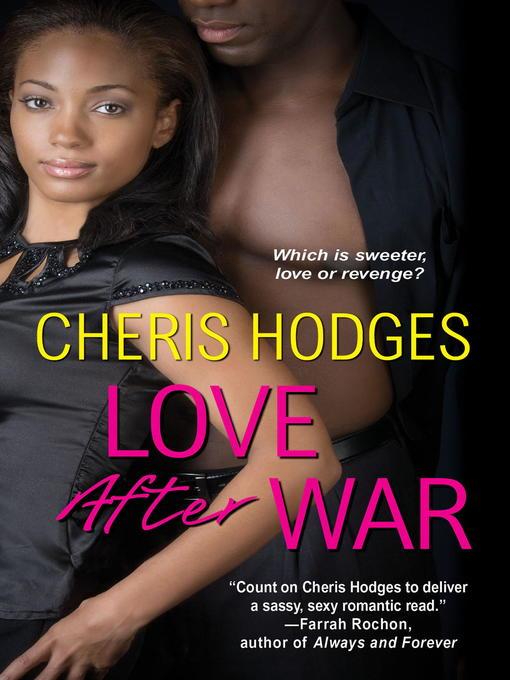 Title details for Love After War by Cheris Hodges - Wait list