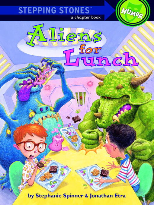 Title details for Aliens for Lunch by Stephanie Spinner - Available
