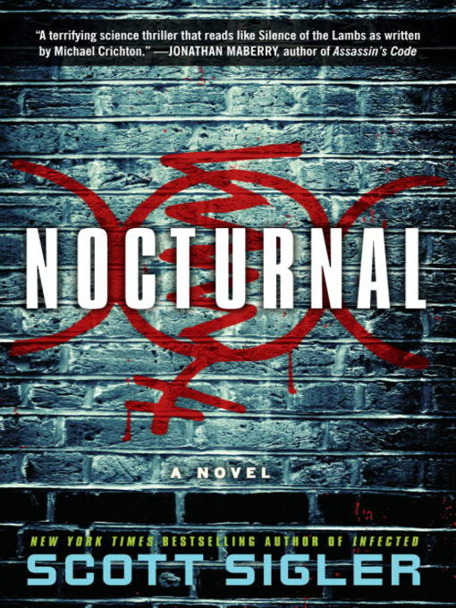 Title details for Nocturnal by Scott Sigler - Available
