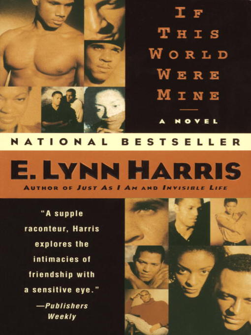 Title details for If This World Were Mine by E. Lynn Harris - Wait list