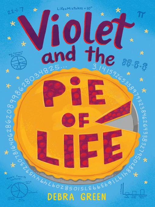 Title details for Violet and the Pie of Life by D. L. Green - Wait list