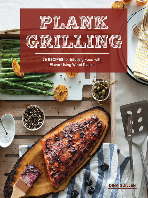 Title details for Plank Grilling by Dina Guillen - Available