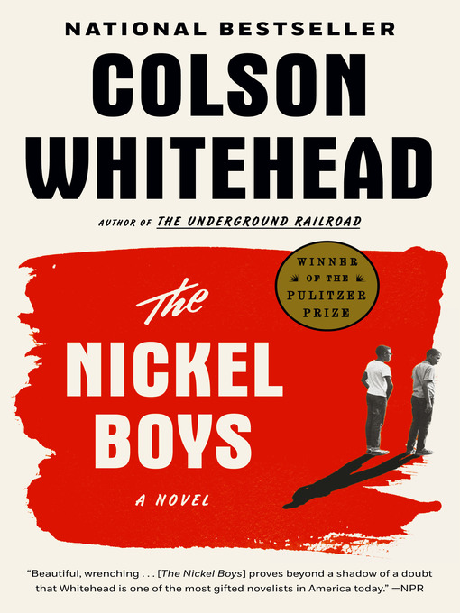 Cover image for The Nickel Boys (Winner 2020 Pulitzer Prize for Fiction)