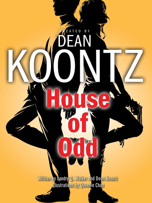 Title details for House of Odd (Graphic Novel) by Dean Koontz - Available