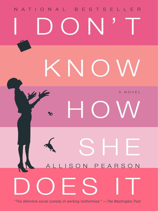 Title details for I Don't Know How She Does It by Allison Pearson - Wait list