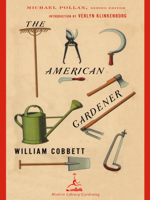 Title details for The American Gardener by William Cobbett - Available