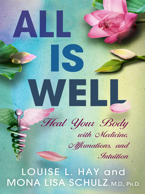 Title details for All Is Well by Louise Hay - Available