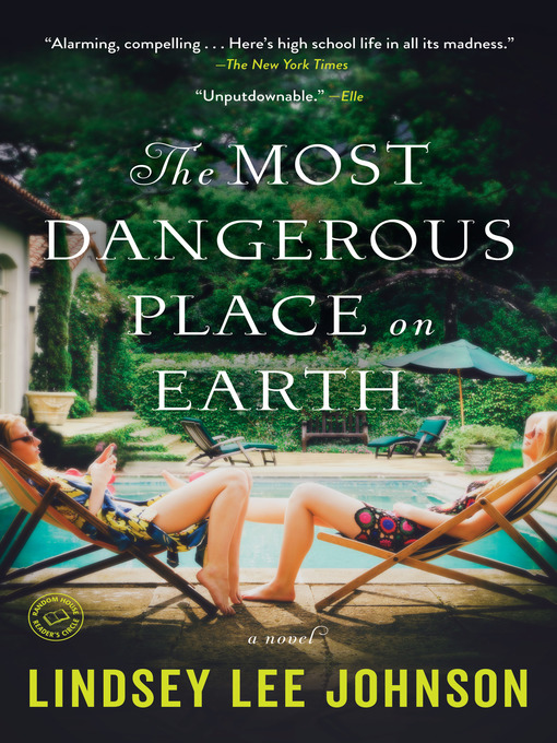 Title details for The Most Dangerous Place on Earth by Lindsey Lee Johnson - Available
