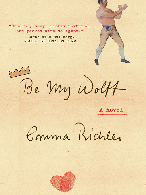 Title details for Be My Wolff by Emma Richler - Available