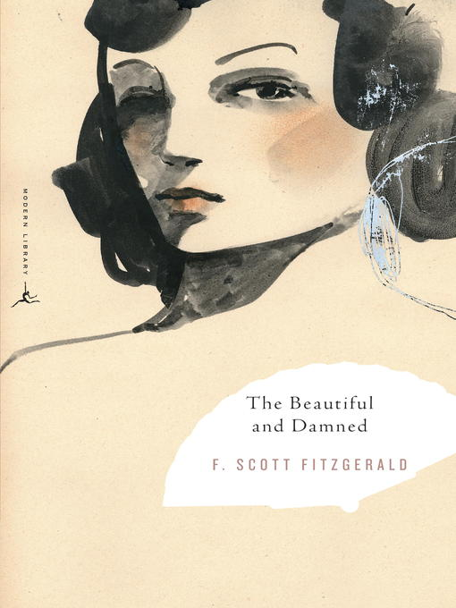 Title details for The Beautiful and Damned by F. Scott Fitzgerald - Wait list