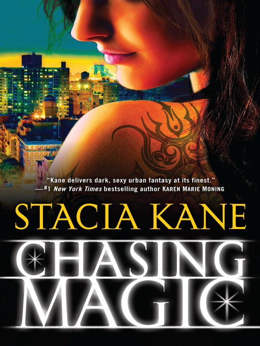 Title details for Chasing Magic by Stacia Kane - Available