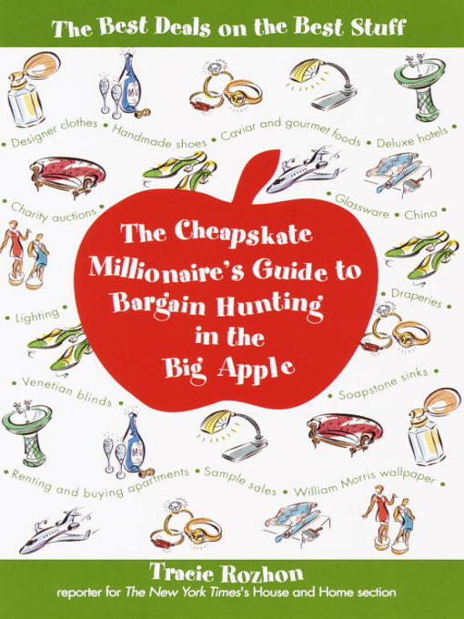 Title details for The Cheapskate Millionaire's Guide to Bargain Hunting in the Big Apple by Tracie Rozhon - Wait list
