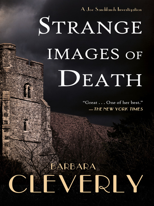 Title details for Strange Images of Death by Barbara Cleverly - Available