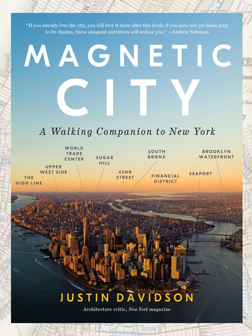 Title details for Magnetic City by Justin Davidson - Available