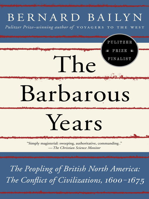 Title details for The Barbarous Years by Bernard Bailyn - Wait list