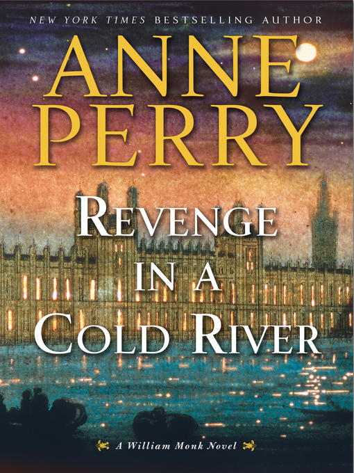Title details for Revenge in a Cold River by Anne Perry - Wait list