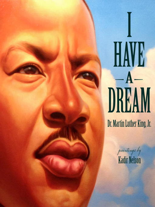 Title details for I Have a Dream by Dr. Martin Luther King, Jr. - Available