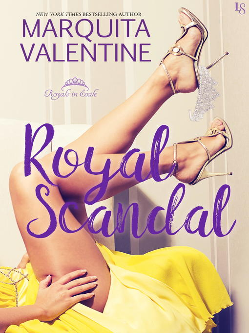 Title details for Royal Scandal by Marquita Valentine - Wait list