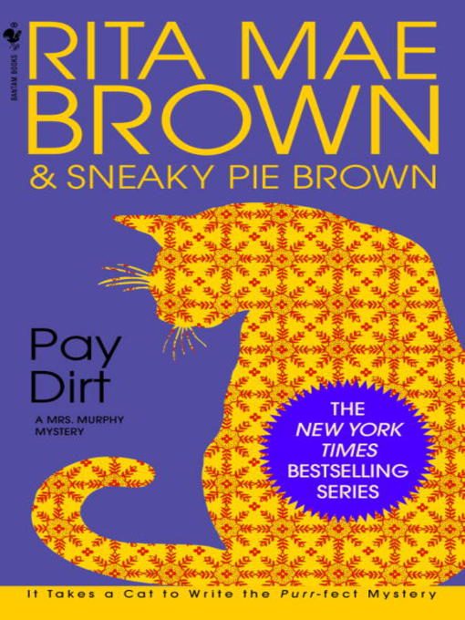 Title details for Pay Dirt by Rita Mae Brown - Available